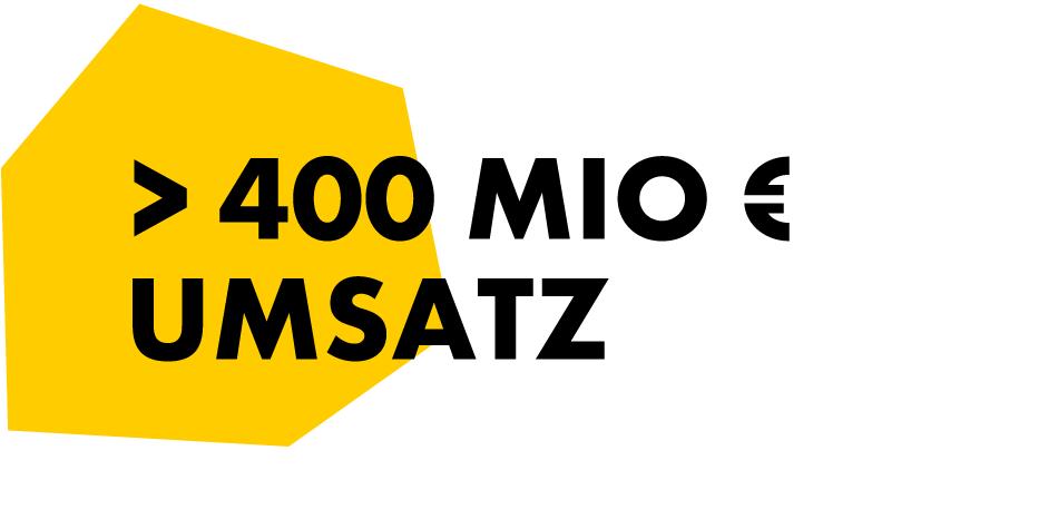 400 Mio. Umsatz